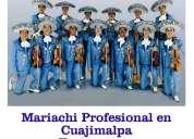 Mariachi profesional cuajimalpa t55570 33836