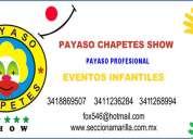 Payaso chapetes show
