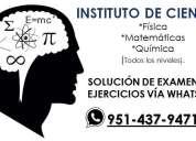 Resolucion de ejercicios y exámenes vía whatsapp, matemáticas y física