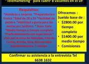 Urge cubrir 5 vacantes para el área de telemarketing