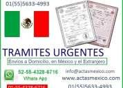 actas de nacimiento, matrimonio, apostillas y legalizaciones de mexico, envios urgentes