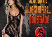 Miércoles 17 en csw:  gánate a los strippers... ¡coqueteando!