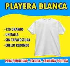 PLAYERAS BLANCAS PARA CAMPAÑA POLÍTICA fa6e46ef1b6c6