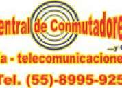 Conmutador telefonico  - expertos en asesoria tecnica y soporte tecnico urgente  tel. 8995-9251