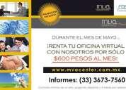 Aprovecha nuestra promo y renta tu oficina virtual