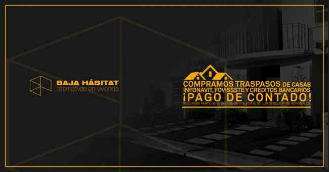 Compramos Casas de Traspasos Infonavit