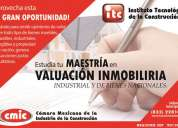 Estudia la maestrÍa en valuaciÓn inmobiliaria