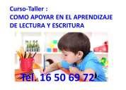 Curso-taller como apoyar en el aprendizaje de lectura y escritura