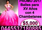 PromociÓn chambelanes y bailes para tus xv aÑos 2016 2017