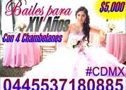 Bailes para xv aÑos con 4 chambelanes ($5000)