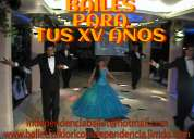 Fantasticos bailes para tus xv aÑos