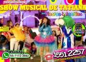 Show musical de tatiana para fiestas infantiles - cdmxedomx