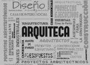 Arquitectos, alto diseño y soluciones constructivas