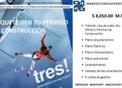 Paquete: gestión permiso construcción $ 8,050.00 m.n.