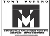 Conferencias y capacitacion economicas con tony moreno en monterrey y mexico
