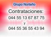 Grupo norteÑo 044 55 13 67 87 75 cuautitlan