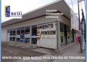 Se renta local en el centro de la ciudad para oxxo, farmacia, boutique, zapateria, etc.