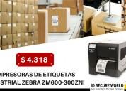 Impresoras de etiquetas industrial zebra zm600-300zni