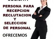 Se solicita recepcionista y reclutamiento