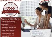 Renta de oficinas desde 3000 mxn