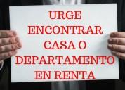 Busco casa o departamento en renta en guadalajara urge