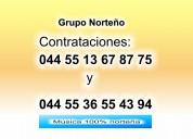 044 55 13 67 87 75 grupo norteÑo contrata