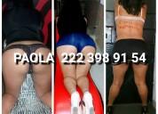 Paoola joven independiente soy universitaria 222 398 91 54