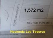 Lote 1572 m2 campestre los tesoros en hermosillo