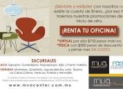 Tu oficina por plaza del sol con promoción
