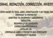 Tesis, investigaciÓn, asesorÍa y correcciÓn ortografica para libros