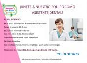 Se solicita asistente dental en neza