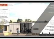 Casas bonitas en acero o negocio con poderosos container enviamos por trailer.