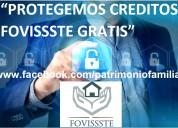 Protegemos gratuitamente creditos fovissste