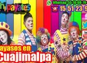Buscas payaso para tu fiesta en cuajimalpa? invitanos!!