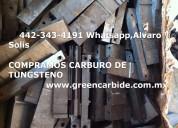 Compramos scrap chatarra de carbide de tungsteno en tijuana