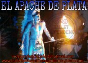 El apache de plata show performance para tu fiesta o evento