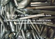 Compro carbide de tunsgteno scrap en matamoros