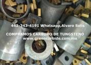 Compro carburo de tungsteno por kilo en tijuana