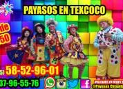 Regalos payasos show en texcoco