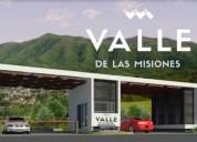 Terreno en venta valle de las misiones carretera nacional monterrey 250 m2