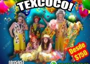 Concursos payasos show en texcoco.
