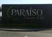 Terreno en venta en paraiso country club