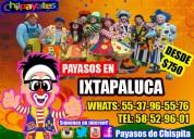 Regalos payasos show en ixtapaluca,.