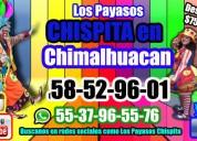 Regalos payasos show en chimalhuacan.