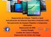 Reparacion de telefonia celular o tablet o ipad