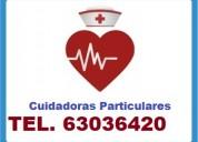 Cuidadoras particulares para domicilio o clinicas