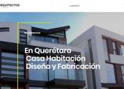 Arquitectos en querétaro, diseño, construcción