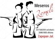 "Meseros ""lomeli"" un placer atenderle zapopan"