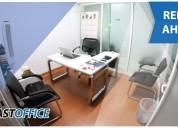Busca oficinas para tu consultorio aqui la tenemos