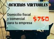 Oficinas virtuales, domicilio fiscal y comercial